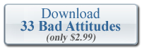 Download eBook - 33 Bad Attitudes and What You Can Do With Them